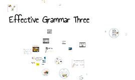 Copy of Effective Grammar Three