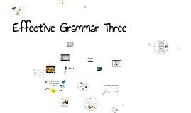 Copy of Effective Grammar Three