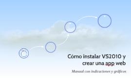 Cómo instalar VS2010 y crear una app web