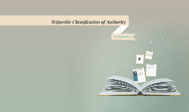 Tripartite Classification of Authority
