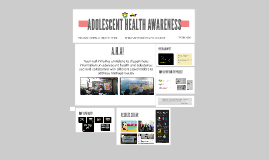 ADOLSCENT HEALTH AWARENESS