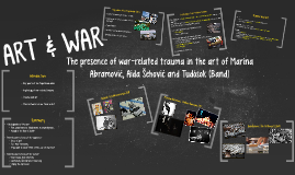 The presence of war-related trauma in the art of Abramović,