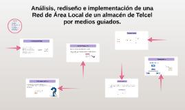 Análisis, Diseño e Implementación de una Red LAN por medios