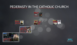 PEDERASTY IN THE CATHOLIC CHURCH