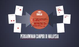 PERKAHWINAN CAMPUR DI MALAYSIA