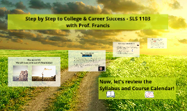 Copy of Step by Step to College & Career Success - SLS 1103