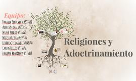 Relgiones y Adoctrinamiento