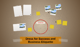 Dress for Success and Business Etiquette