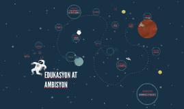 EDUKASYON AT AMBISYON