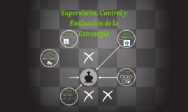 Supervisión, Control y Evaluación de la Estrategia