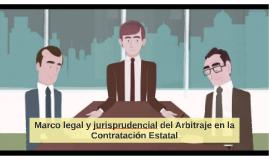 Marco legal y jurisprudencial del Arbitraje en la Contrataci