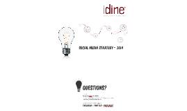 iDine Social Media Strategy - 2014