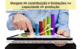 Margem de contribuição e limitações na capacidade de produçã