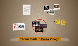 Theme Park in Paisa Village