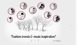 Fashion trends & music inspiration