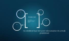 Az elektronikus könyvek kölcsönzése és annak problémái
