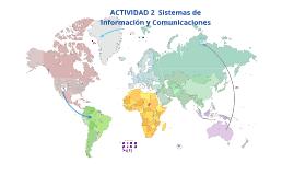 Copy of ACTIVIDAD 2  Sistemas de Información y Comunicaciones