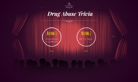 Drug Abuse Trivia
