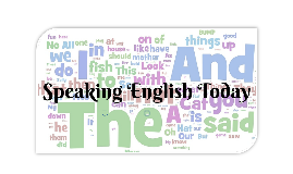 Speaking English Today