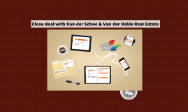 Close deal with Van der Schee&Van der Velde