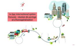 Le bac international option français : réunion de partage et