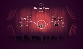Brian Eno Presentation