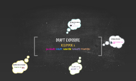DRAFT EXPOSURE