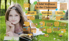 Child Wellness in the Classroom