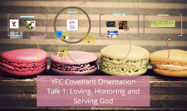 Talk 1: Loving, Honoring and Serving God