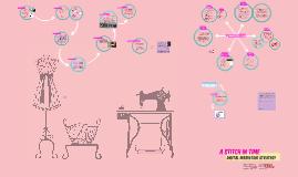 Copy of Final - Marketing Digitally - A Stitch in Time