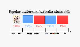 Copy of Australian Popular Culture Post WWII