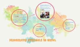 Copy of DEMOCRATIC STRUGGLE IN NEPAL