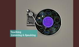 Teaching Listening & Speaking