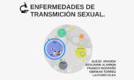 ENFERMEDADES DE TRANSMICION SEXUAL.
