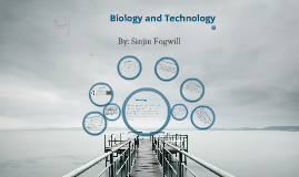 Biology and Technology