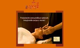 Tratamento com práticas naturais