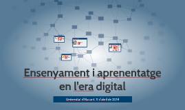 Ensenyament i aprenentatge en l'era digital