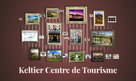 Keltier Centre de Tourisme