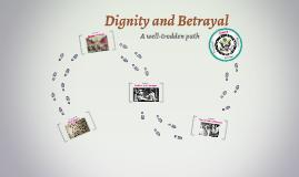 Dignity and Betrayal