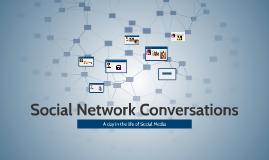 Social Network Conversation