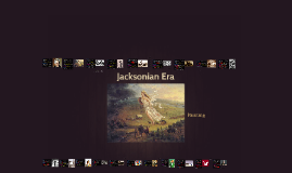 Jacksonian Era