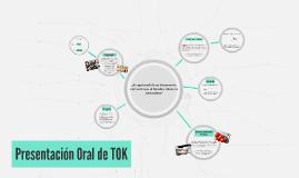 Presentación Oral de TOK