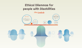 Ethical Dilemmas for