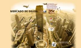 MERCADO DE DEUDA