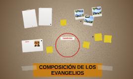 COMPOSICIÓN DE LOS EVANGELIOS