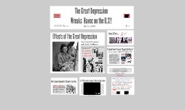 The Great Depression Wreaks  Havoc on the U.S!!