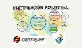 CERTIFICACIÓN AMBIENTAL.