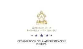 ORGANIZACION DE LA ADMINISTRACION PUBLICA