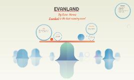 Copy of EVANLAND