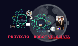 PROYECTO ROBOT VELOCISTA